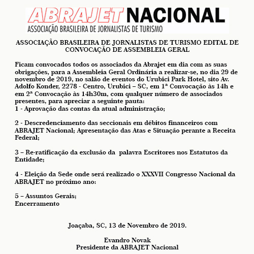 ASSOCIAÇÃO BRASILEIRA DE JORNALISTAS DE TURISMO EDITAL DE CONVOCAÇÃO DE ASSEMBLEIA GERAL