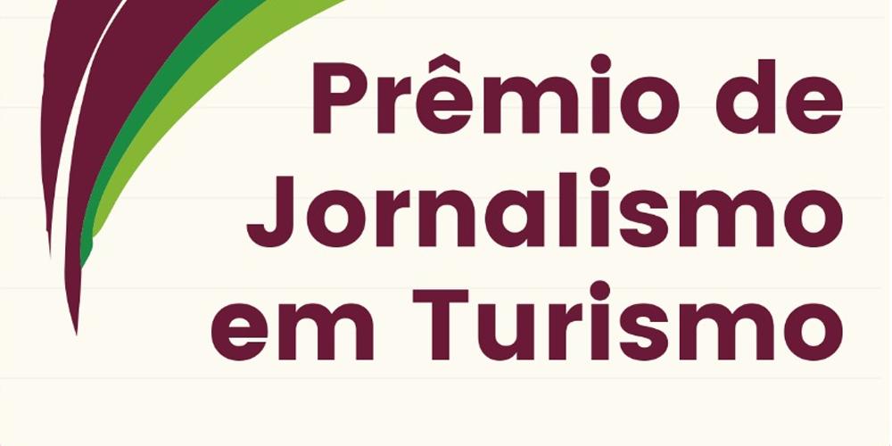Divulgada lista dos finalistas do V Prêmio de Jornalismo em Turismo